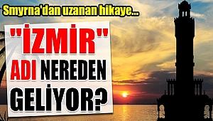 İzmir adını nereden alıyor?