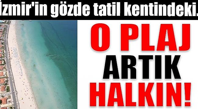 İzmir'in ünlü plajında artık şemsiye ve şezlonglar ücretsiz..