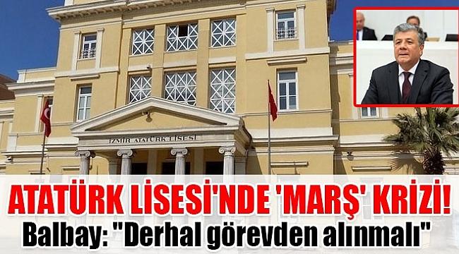 İzmir Atatürk Lisesi'ndeki 'Marş Krizi' TBMM 'ye taşındı