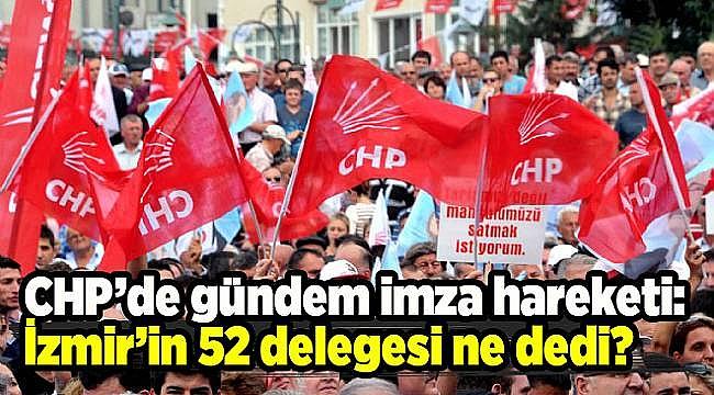 CHP İZMİR'DE SAFLAR BELLİ OLDU!