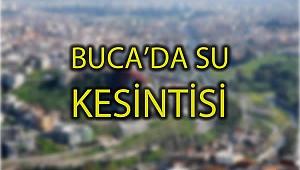BUCA'DA SU KESİNTİSİ