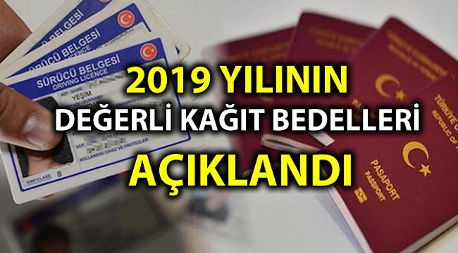 2019 YILININ DEĞERLİ KAĞIT BEDELLERİ AÇIKLANDI