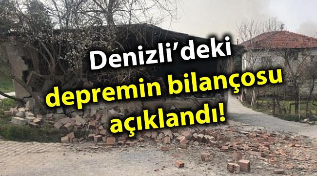 Denizli'deki depremin bilançosu açıklandı!