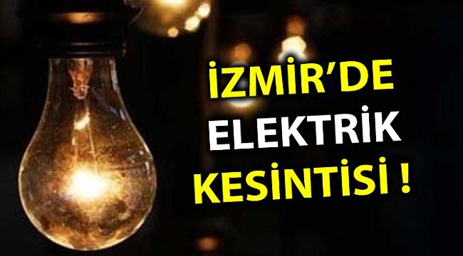 İZMİR'DE ELEKTRİK KESİNTİSİ !