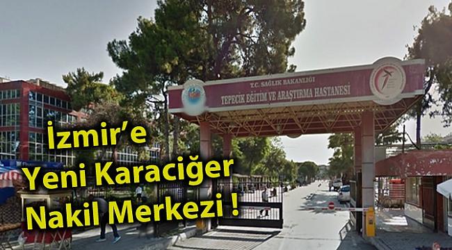İzmir'e Yeni Karaciğer Nakil Merkezi !