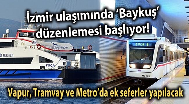 İzmir ulaşımında 'Baykuş' düzenlemesi başlıyor!