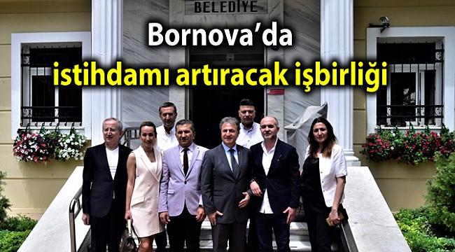 Bornova'da istihdamı artıracak işbirliği