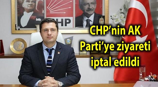 CHP'nin AK Parti'ye ziyareti iptal edildi