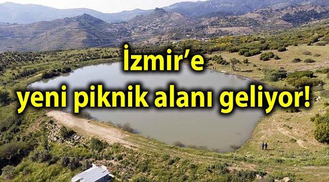 İzmir'e yeni piknik alanı geliyor!