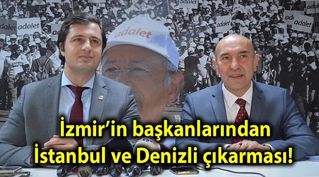 İzmir'in başkanlarından İstanbul ve Denizli çıkarması!