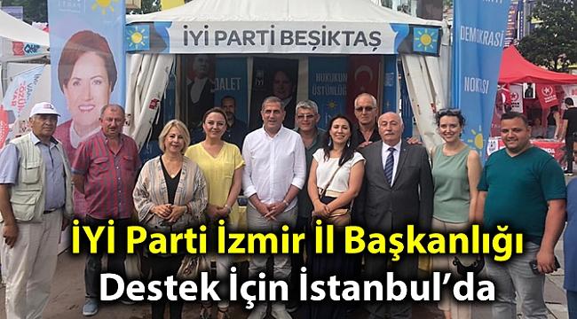 İYİ Parti İzmir İl Başkanlığı Destek İçin İstanbul'da