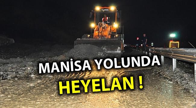 MANİSA YOLUNDA HEYELAN !