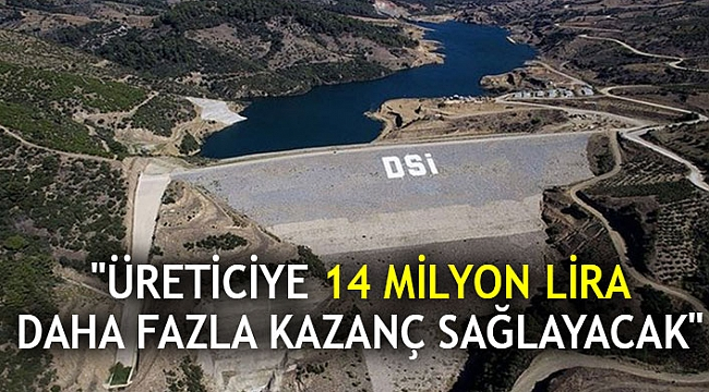 """""""Üreticiye 14 milyon lira daha fazla kazanç sağlayacak"""""""