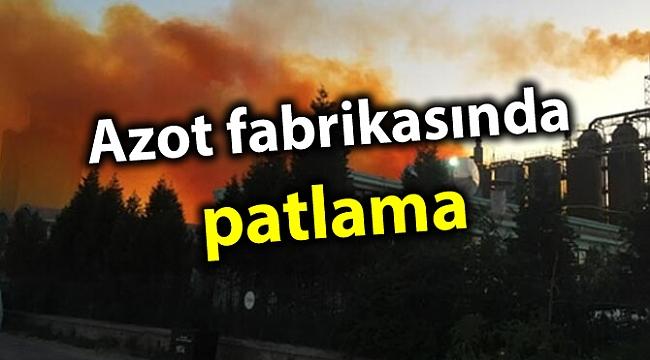 Kütahya'da azot fabrikasında patlama