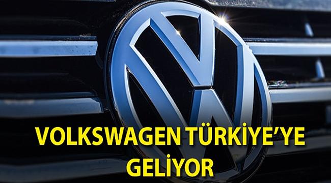 Volkswagen Türkiye'ye Geliyor