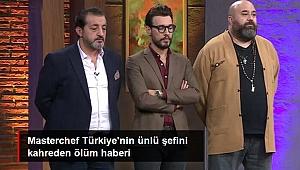 ÜNLÜ ŞEF ACI HABERLE SARSILDI